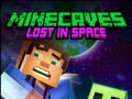 Jeux Minecaves Lost in Space